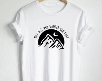 Not All Who Wander Are Lost Shirt - Mountain Shirt Mountains Womans Shirt or Mens Shirt Moon Stars Travel Adventure Tshirt Hiking Trail Top