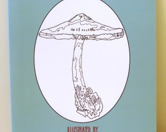 Fungi Fancy the Adult Coloring Book