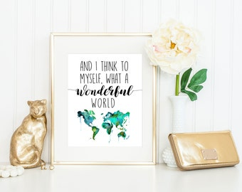 Watercolor Print // What a Wonderful World // Frame Optional // 5x7, 8x10