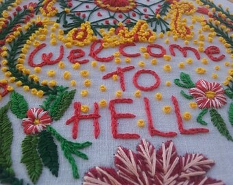 Hand embroidery art. Hoop art - Welcome to hell -