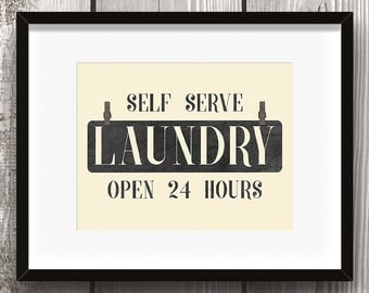 Laundry Room Sign - DIGITAL WALL ART -Self Serve, Open 24 Hours, Home Decor, Laundry Room Decor, Vintage, Antique, Simple