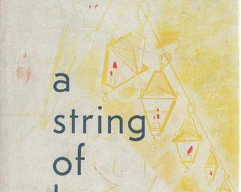 A String of Laterns  1962 Hardback Book by George A Kahmann by General Motors First Printing