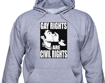 Gay Rights are Civil Rights hoodie or sweatshirt; Support LGBT sweater; Gay Marriage pullover; Gay wedding; LGBT Pride; Gay Pride; (GAY10)