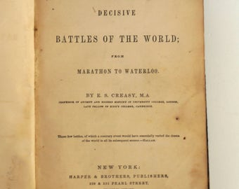 1865 The Fifteen Decisive Battles of the World; From Marathon to Waterloo by E.S. Creasy - Antique Military History Book - Vintage Book Page