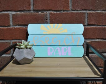 Beach Babe painted wooden sign - original artwork - acrylic painting- wood sign- beach vibes - ocean - sand and sun