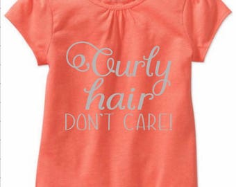 Curly Hair Don't Care! Tee