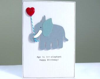 Funny Birthday Card - elephant birthday greeting card - elephant pun - birthday card for elephant lovers - mum dad husband - 30th 40th 50th