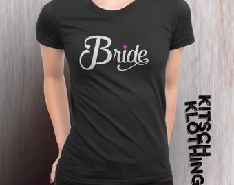 Bride T-shirt | Bridal Party T-Shirt | Bachelorette Shirt | Brides maid Tee | Wedding Party T-Shirt | Stag and Doe | Bridal Party AR-127