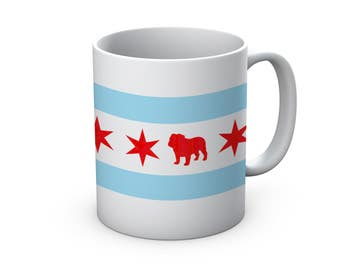 Chicago Flag Bulldog Ceramic Mug  - Chicago Coffee Mug - Bulldog Mug - Dog Mug - Coffee Cup - Gift for Bulldog Lovers - Bulldog Coffee Mug