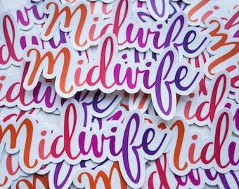 """Vinyl """"Midwife"""" Calligraphy Indoor/Outdoor Sticker"""