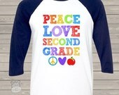 Back to school TEACHER shirt - peace love any grade colorful personalized raglan shirt for teachers  MSCL-021