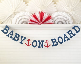Baby On Board Banner - 5 inch Letters with Anchors - Nautical Baby Shower Banner Anchor Baby Banner Sailboat Shower Nautical Banner Sign