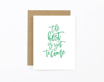 congratulations greeting card, engagement card, wedding note card, wedding shower card, the best is yet to come folded card