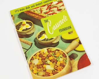 Vintage Casserole Cookbook, The Casserole Cookbook 1956, Culinary Arts Institute 1950s Kitchen Cook Book, Cooking Recipes, Casseroles