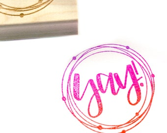 Shop Exclusive rubber stamp - YAY! with swirl and dot details - modern hand lettering - it's finally here wood stamp