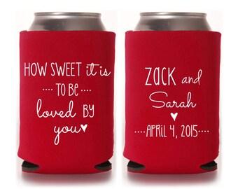 Personalized Wedding Can Coolers - Wedding Favors, How Sweet it Is Wedding Coolies, Custom Beverage Insulators, Beer Huggers