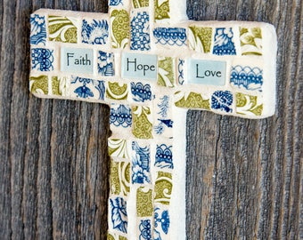Mosaic Cross with Faith Hope Love Sentiment READY TO SHIP