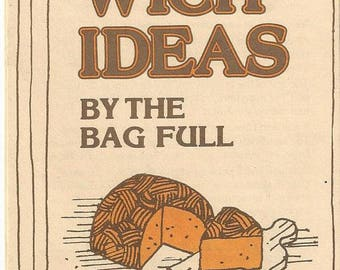 Vintage Sandwich Ideas by the Bag Full with Land O Lakes Deli-Cheese Brochure, 1979