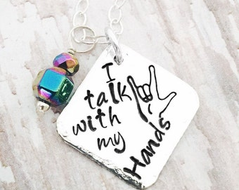 "Proud to be in the ASL group Sterling Silver ""I talk with my Hands"" necklace. Sign Language. Adjustable 18-20 inch chain or pendant buy ONLY"