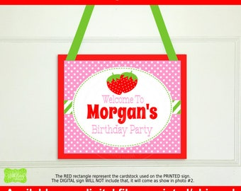 Strawberry Welcome Sign - Berry Sweet Welcome Sign - Personalized Party Sign - Strawberry Party Sign - Available Digital and Printed