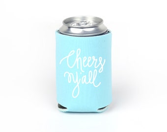 Cheers Y'all Can Cooler - Party Foam Robins Egg Blue Foam Can Cooler with White Imprint