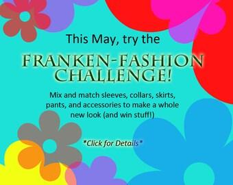 May Contest: Franken-Fashion Challenge!