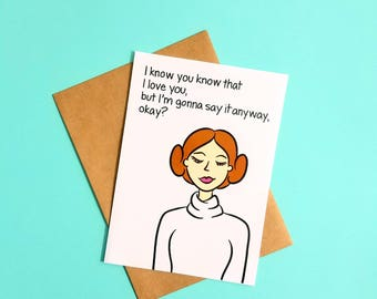 I Know That You Know Greeting Card | Blank 5x7 | Star Wars Love | Funny Romantic | Han & Leia
