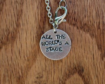 All the World's a Stage - As You Like It - Shakespeare Literary Quote Metal Stamped Necklace