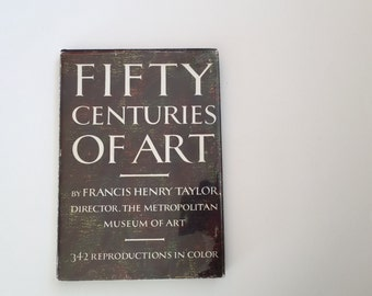 Vintage Fifty Centuries of Art Book / Vintage Art History Book / Francis Henry Taylor 1954 / First Edition / Survey of Art / Hardcover