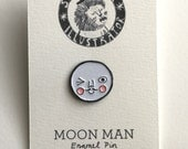 MOON MAN - Enamel Pin