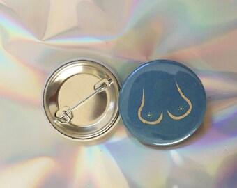 "1.25"" Bewbs Pinback button - badge - brooch"