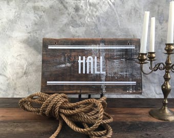Hall Sign. Clue Inspired. White, Black and Weathered Wood
