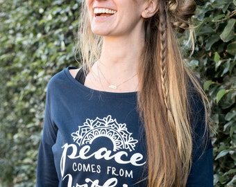Peace Comes From Within Yoga Sweatshirt | Mantra Cozy Sweater | Wide Neck Yoga Sweater | Henna Sweatshirt | Inspirational Top | Yoga Gift