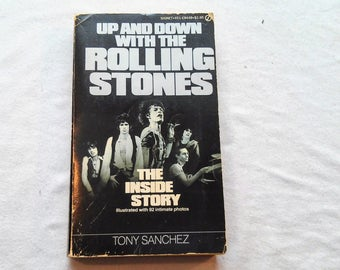 """Vintage Rock Paperback, """"Up and Down With the Rolling Stones"""" by Tony Sanchez, 1980."""