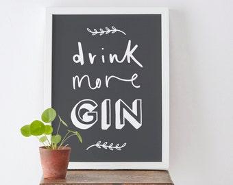 "8x10"" Drink More Gin Print - Gin Print - Kitchen Print - Gin and Tonic Print"