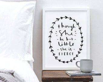 A4 Motivational Typography Print - She be fierce quote print - William Shakespeare quote print - inspirational wall art - home decor
