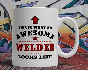 Awesome welder Mug, mug for welder, welder gift, gift for welder, welder coffee cup, welder coffee mug, welder tea cup, welder tea mug E1485
