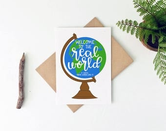 Funny Graduation Card - College Graduation Card - High School Graduation Card - Welcome To The Real World