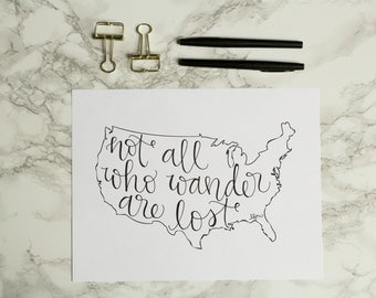 Not All Who Wander Are Lost United States Hand-lettered Calligraphy Print - Wall Art - Home Decor - USA - America - Travel Art - Adventure