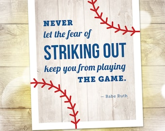 "Baseball Quote Print — Babe Ruth Quote — Never Let the Fear of Striking Out Keep You from Playing the Game — 8""x10"" — INSTANT DOWNLOAD!"