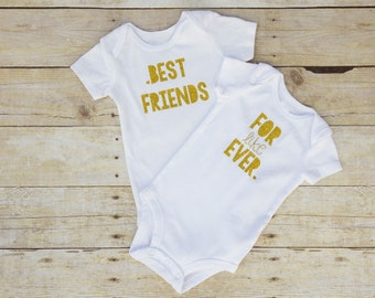 Best Friends Shirt...Best Friends Forever Shirts...Twin Girl Clothes...Baby Best Friend Bodysuit..Twin Girl Outfit...Twin Girl Gift...Gold