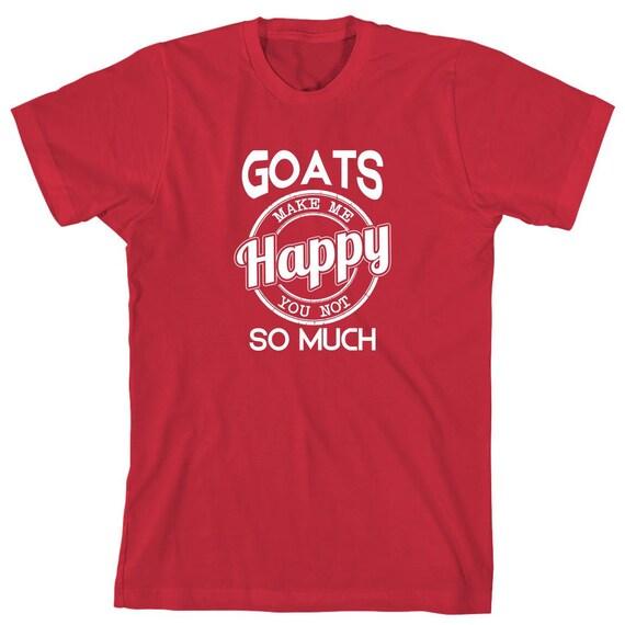 Goats Make Me Happy You Not So Much Shirt - gift idea, farm, farming, goat mom, goat dad, goat farm - ID: 1878
