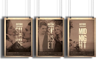 BEFORE Sunrise, Sunset, Midnight TRILOGY Posters  * Movie Quote Prints * Available As A Set of 3 or Individually * Minimalist Wall Art Print