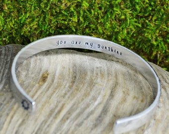 You Are My Sunshine Aluminum Brass or Copper Bracelet