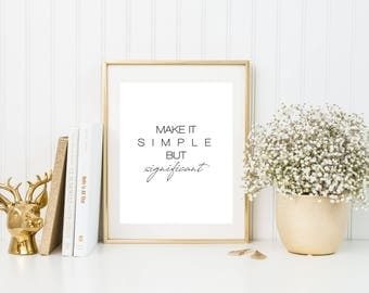 Make It Simple, But Significant 8x10 | Inspirational Quote Print | Office Print | Home Decor Print | Calligraphy | Watercolor Brush Stroke