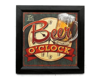 It's Beer O'Clock, Beer Sign, Man Cave Sign, Funny Sign, Bar Decor, Wall Hanging, Handmade, 14X14, Custom Wood Frame, Made in the USA