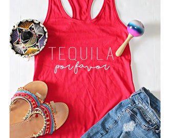 Cinco De Mayo, Tequila Por Favor Fitted Racerback Tank Top, XS-2XL, Bachelorette Party Shirts, Gift For Her, Wine Tasting Trip