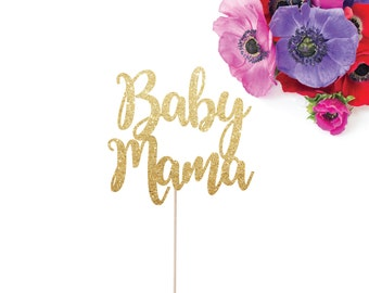 Baby Shower Cake Topper - Baby Mama Cake Topper - Mother's Day Cake Topper - Hot Momma - Mother to Be - Mom Birthday - New Baby Topper