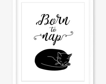 Cat printable poster - black and white art - cute printable art - cat artwork download - cat quote print - printable gift - INSTANT DOWNLOAD