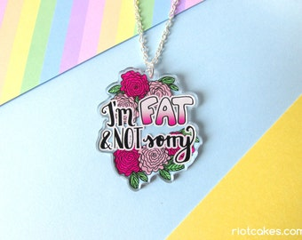 Fat & Not Sorry Necklace